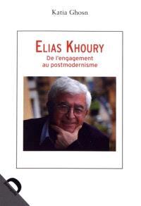 Elias Khoury : de l'engagement au postmodernisme