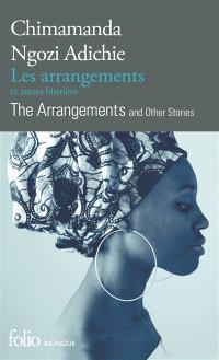 Les arrangements : et autres histoires = The arrangements : and other stories