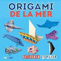 Origami de la mer : détacher et plier