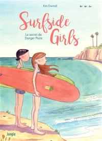 Surfside girls : le secret de Danger Point