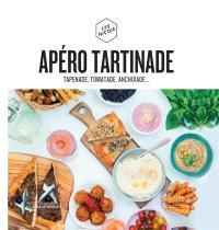 Apéro tartinade : tapenade, tomatade, poichichade...