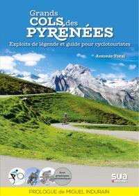 Grands cols des Pyrénées : mythes et cyclotourisme