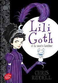 Lili Goth. Volume 1, Lili Goth et la souris fantôme