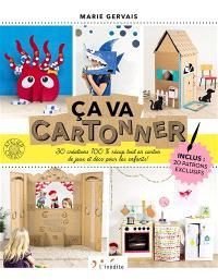 Ca va cartonner ! : 30 créations 100 % récup tout en carton de jeux et déco pour les enfants !