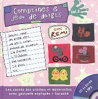 Comptines et jeux de doigts. Volume 2