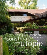 Hervé Baley et Dominique Zimbacca, architectes : pour une autre modernité