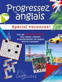 Progressez en anglais : spécial vacances !