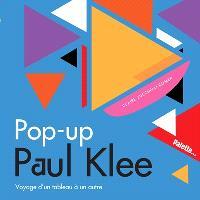 Pop-up Paul Klee : voyage d'un tableau à un autre