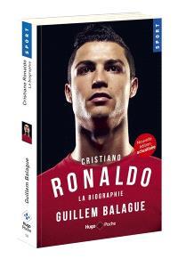 Cristiano Ronaldo : la biographie