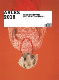 Arles 2018, les Rencontres de la photographie
