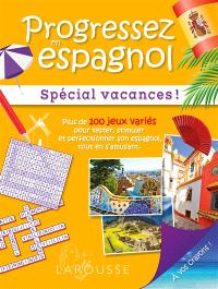 Progressez en espagnol : spécial vacances !