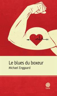 Le blues du boxeur