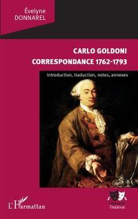 Carlo Goldoni, correspondance, 1762-1793