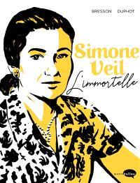 Simone Veil : l'immortelle