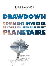 Drawdown : comment inverser le cours du réchauffement planétaire