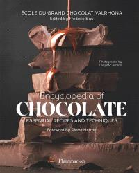 Encyclopedia of chocolate : essential recipes and techniques