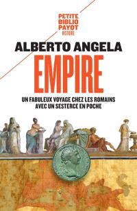 Empire : un fabuleux voyage chez les Romains avec un sesterce en poche