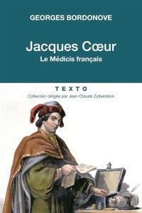 Jacques Coeur : le Médicis français
