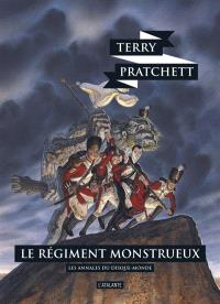 Les annales du Disque-monde. Volume 31, Le régiment monstrueux