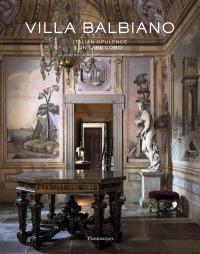Villa Balbiano : Italian opulence on lake Como