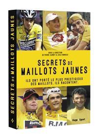 Secrets de maillots jaunes : ils ont porté le plus prestigieux des maillots, ils racontent