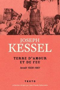 Terre d'amour et de feu : Israël 1926-1961