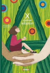 X comme adoption