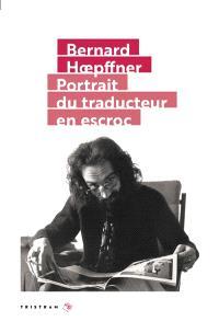Portrait du traducteur en escroc