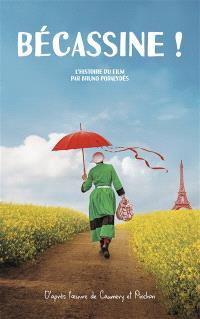 Bécassine ! : l'histoire du film