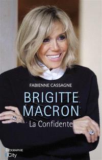Brigitte Macron : la confidente