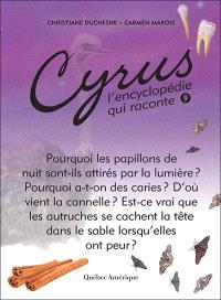 Cyrus, l'encyclopédie qui raconte. Volume 9