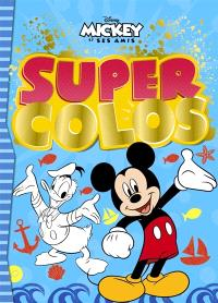 Mickey et ses amis : super colos