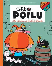 Petit Poilu. Volume 13, Au château de Crotte de Maille