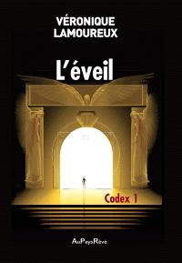 Codex. Volume 1, L'éveil