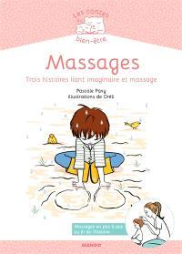 Massages : trois histoires liant imaginaire et massage