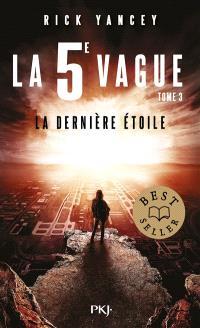 La 5e vague. Volume 3, La dernière étoile