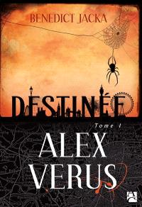 Alex Verus. Volume 1, Destinée