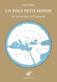 Un tout petit monde : les réseaux grecs de l'Antiquité