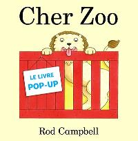 Cher zoo : le livre pop-up