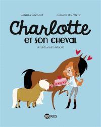 Charlotte et son cheval. Volume 3, La saison des amours
