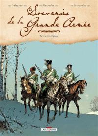 Souvenirs de la Grande Armée : édition intégrale