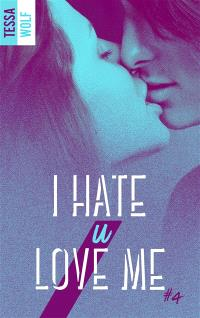 I hate u love me. Volume 4