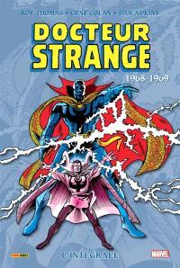 Docteur Strange : l'intégrale. Volume 3, 1968-1969