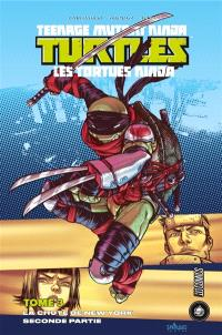 Teenage mutant ninja Turtles : les Tortues ninja. Volume 3, La chute de New York : partie 2