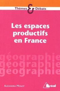 Les espaces productifs en France