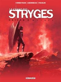 Le chant des stryges : saison 3. Volume 18, Mythes