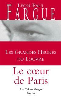 Les grandes heures du Louvre