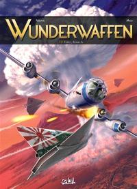 Wunderwaffen. Volume 13, Tokyo, bombe A