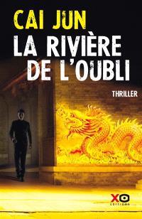 La rivière de l'oubli : thriller