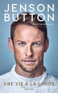 Jenson Button, pilote de formule 1 : une vie à la limite